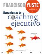Herramientas de Coaching Ejecutivo - Francisco Yuste